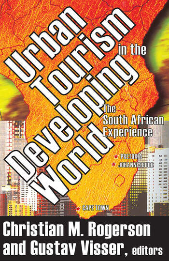 Urban Tourism in the Developing World The South African Experience book cover