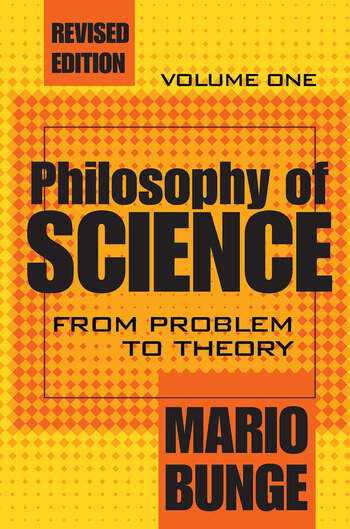 Philosophy of Science Volume 1, From Problem to Theory book cover