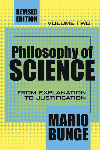 Philosophy of Science Volume 2, From Explanation to Justification book cover