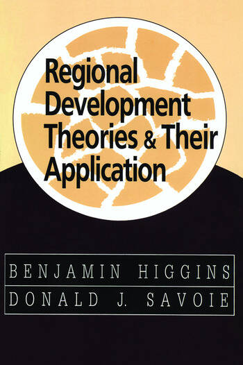Regional Development Theories and Their Application book cover