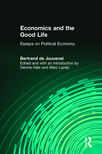Economics and the Good Life book cover