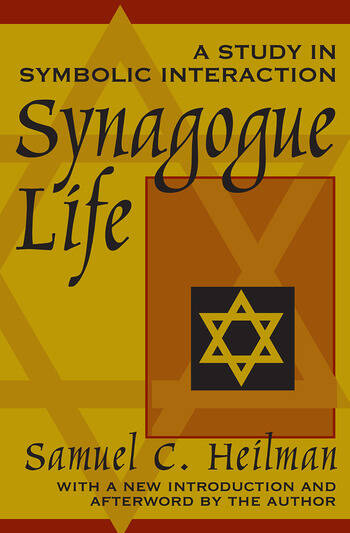 Synagogue Life A Study in Symbolic Interaction book cover