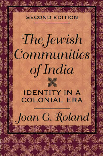 Jewish Communities of India Identity in a Colonial Era book cover