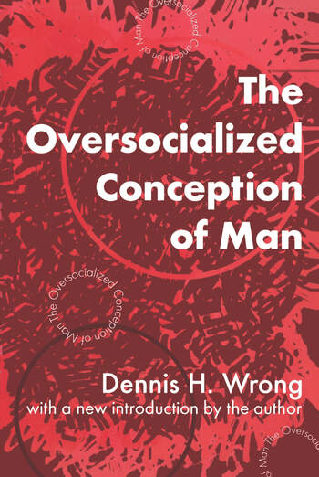 The Oversocialized Conception of Man book cover