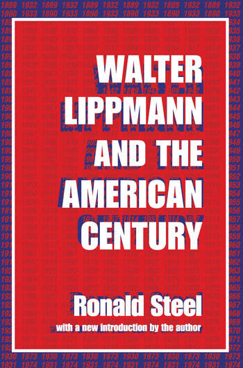 Walter Lippmann and the American Century book cover