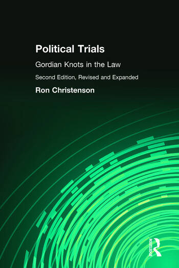 Political Trials Gordian Knots in the Law book cover