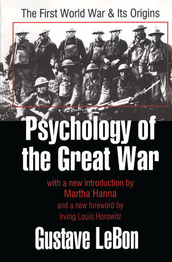 Psychology of the Great War The First World War and Its Origins book cover