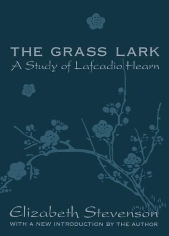 Grass Lark Study of Lafcadio Hearn book cover