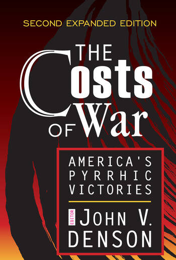 The Costs of War America's Pyrrhic Victories book cover