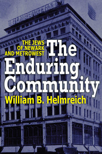 The Enduring Community The Jews of Newark and MetroWest book cover