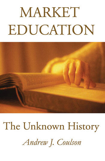 Market Education The Unknown History book cover