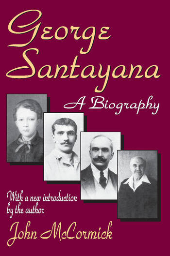 George Santayana A Biography book cover