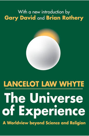 The Universe of Experience A Worldview Beyond Science and Religion book cover