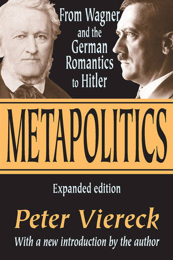 Metapolitics From Wagner and the German Romantics to Hitler book cover