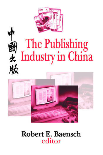 The Publishing Industry in China book cover
