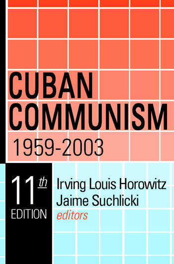 Cuban Communism, 1959-2003 book cover