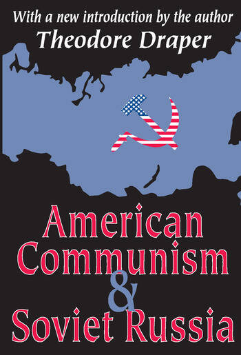 American Communism and Soviet Russia book cover