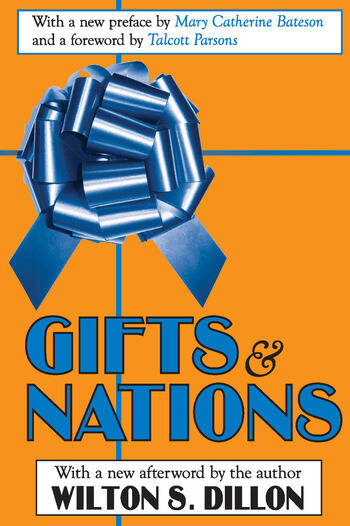Gifts and Nations The Obligation to Give, Receive and Repay book cover