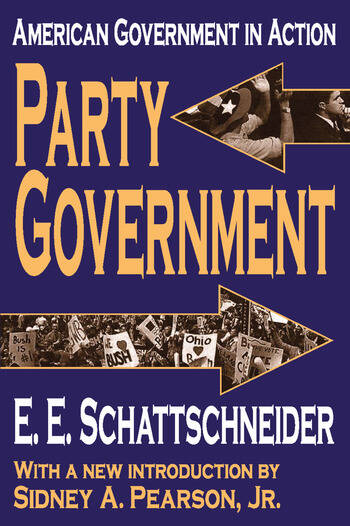 Party Government American Government in Action book cover