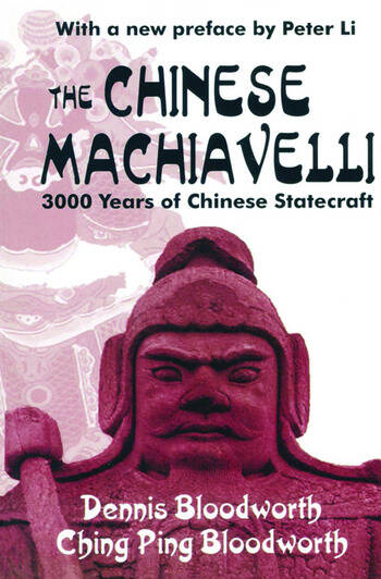 The Chinese Machiavelli 3000 Years of Chinese Statecraft book cover