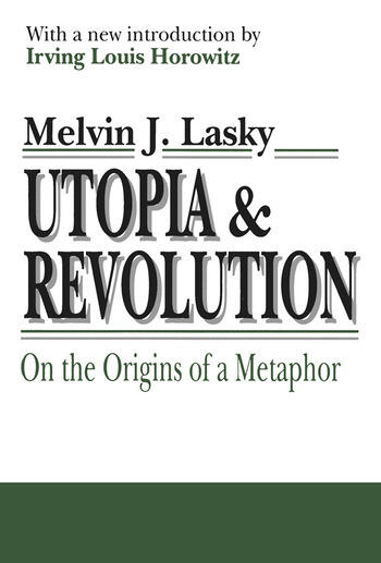 Utopia and Revolution On the Origins of a Metaphor book cover