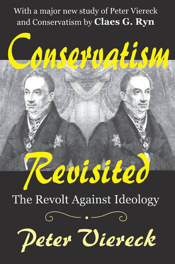 Conservatism Revisited The Revolt Against Ideology book cover