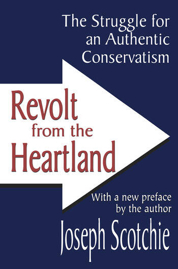 Revolt from the Heartland The Struggle for an Authentic Conservatism book cover