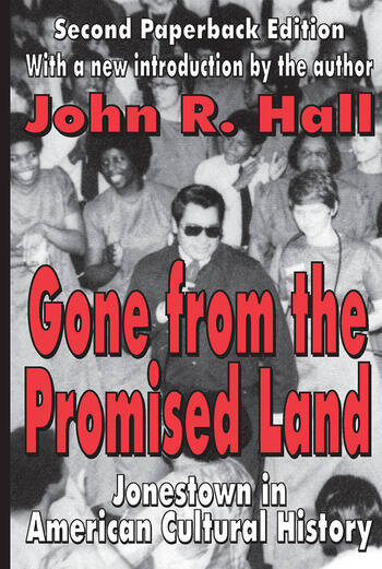 Gone from the Promised Land Jonestown in American Cultural History book cover