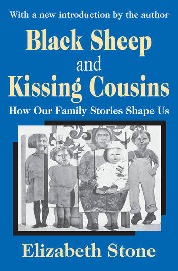 Black Sheep and Kissing Cousins How Our Family Stories Shape Us book cover