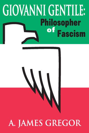 Giovanni Gentile Philosopher of Fascism book cover