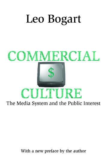 Commercial Culture The Media System and the Public Interest book cover