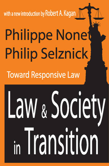 Law and Society in Transition Toward Responsive Law book cover