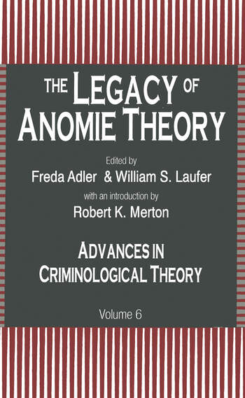 The Legacy of Anomie Theory book cover