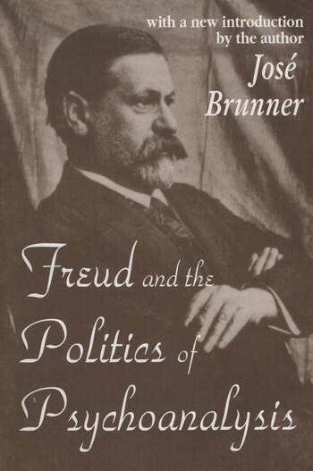 Freud and the Politics of Psychoanalysis book cover