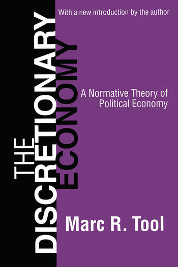 The Discretionary Economy A Normative Theory of Political Economy book cover