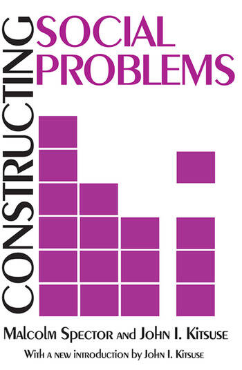 Constructing Social Problems book cover