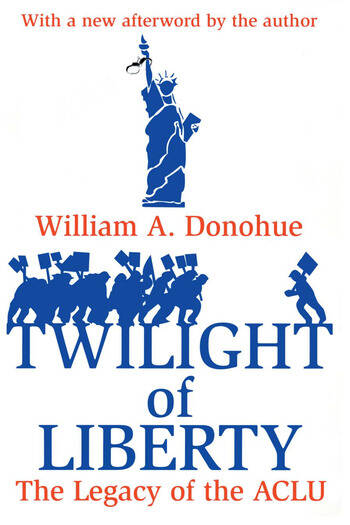 Twilight of Liberty Legacy of the ACLU book cover