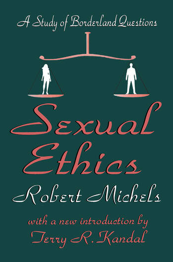 Sexual Ethics A Study of Borderland Questions book cover