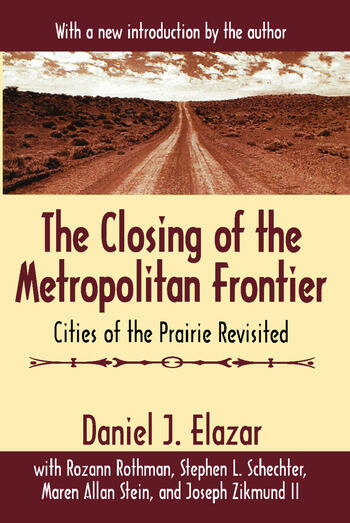 The Closing of the Metropolitan Frontier Cities of the Prairie Revisited book cover