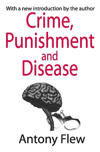 Crime, Punishment and Disease in a Relativistic Universe book cover