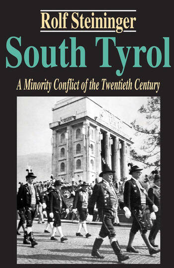 South Tyrol A Minority Conflict of the Twentieth Century book cover