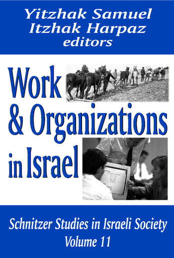 Work and Organizations in Israel book cover