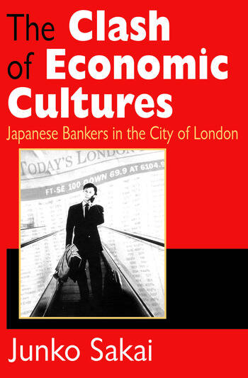The Clash of Economic Cultures Japanese Bankers in the City of London book cover