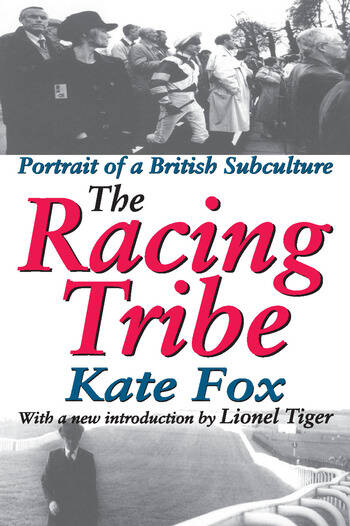 The Racing Tribe Portrait of a British Subculture book cover