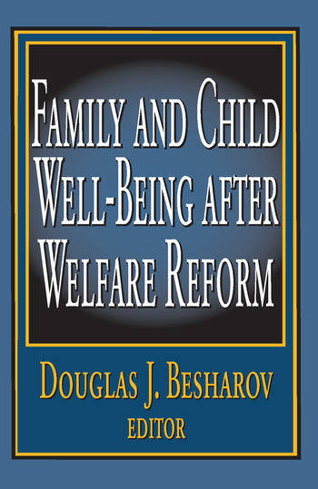 Family and Child Well-being After Welfare Reform book cover