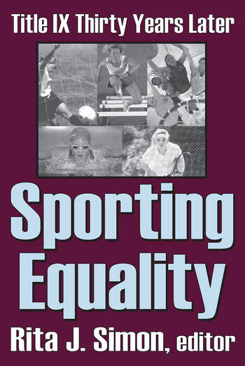 Sporting Equality Title IX Thirty Years Later book cover