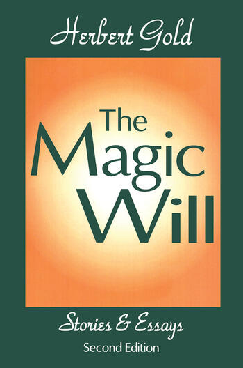 The Magic Will Stories and Essays book cover