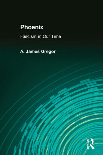 Phoenix Fascism in Our Time book cover