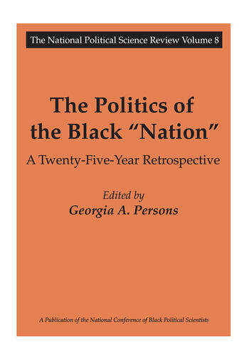 The Politics of the Black Nation A Twenty-five-year Retrospective book cover