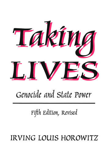 Taking Lives Genocide and State Power book cover